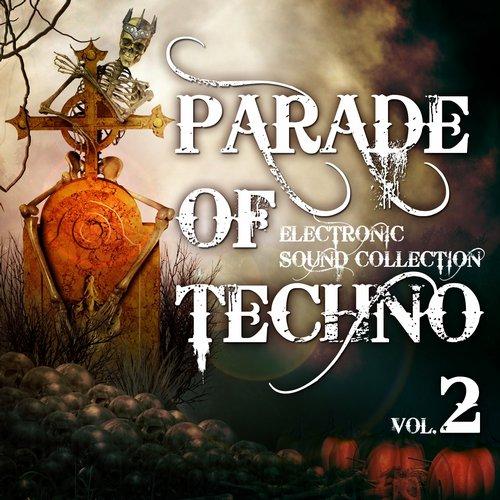 Parade of Techno, Vol. 2 (Electronic Sound Collection) Album Art