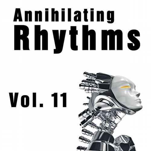 Album Art - Annihilating Rhythms, Vol. 11