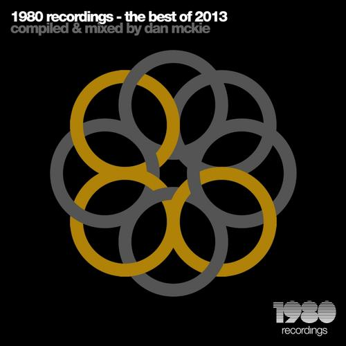 1980 Recordings - the Best of 2013 (Compiled & Mixed By Dan Mckie) Album Art
