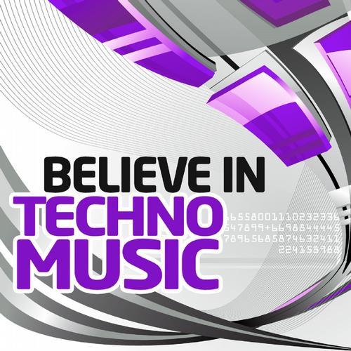 Album Art - Believe in Techno, Vol.6 (Best Underground Tracks from Minimal to Progressive Techno)