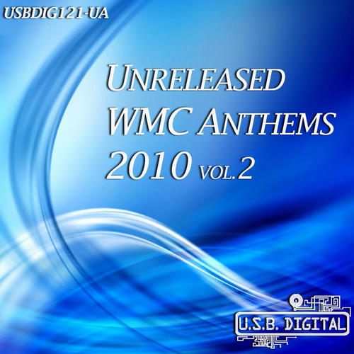 Album Art - Unreleased WMC Anthems 2010 Volume 2