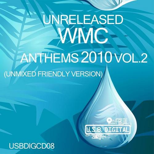 Album Art - Unreleased WMC Anthems 2010 Vol.2  (Unmixed Friendly Version)