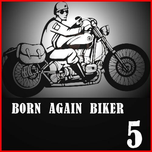 Album Art - Born Again Biker 5