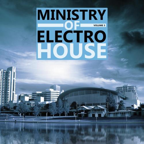 Album Art - Ministry Of Electro House Volume 03