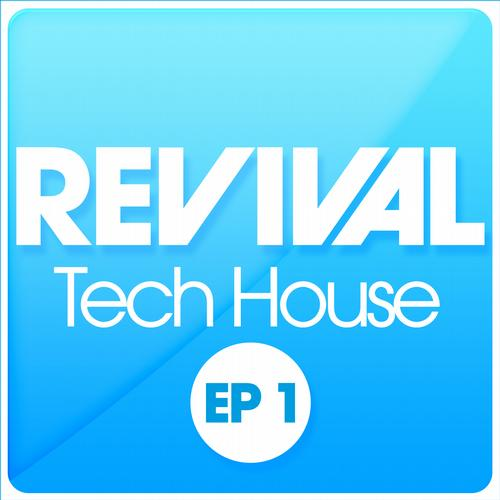 Album Art - REVIVAL Tech House EP 1