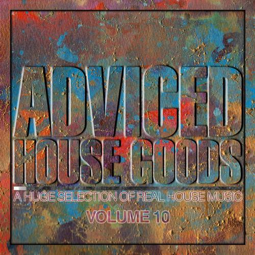Album Art - Adviced House Goods - Volume 10