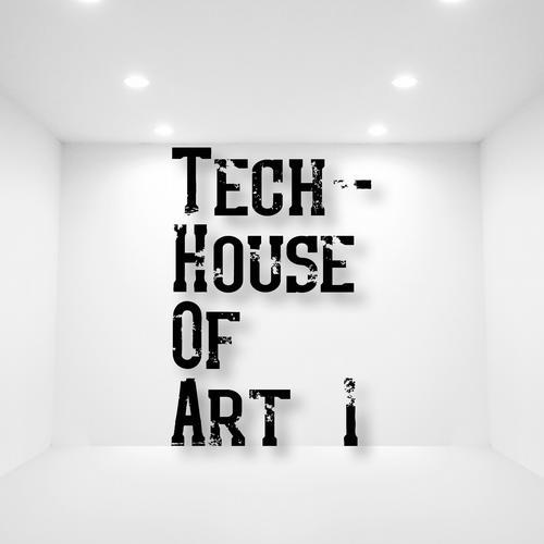 Album Art - Tech-House Of Art 1