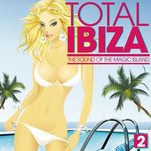 Total IBIZA - The Sound Of The Magic Island Vol. 2 Album Art