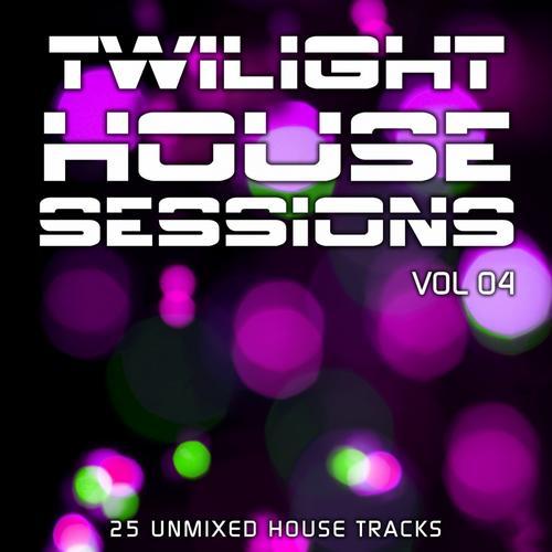 Album Art - Twilight House Sessions Vol. 4