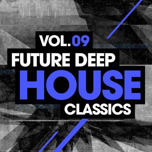 Future Deep House Classics Vol. 9 Album Art