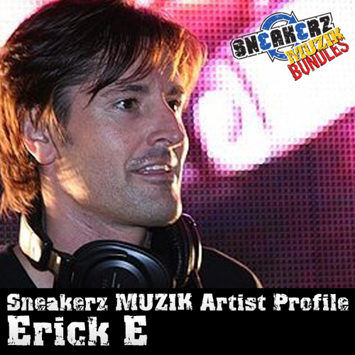 Album Art - Sneakerz MUZIK Artist Profile Erick E
