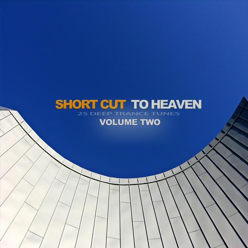 Album Art - Short Cut To Heaven Vol. 2 - 25 Deep Trance Tunes