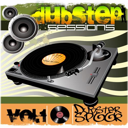 Album Art - Dubstep Sessions v.1 Best Top Electronic Dance Hits, Dub, Brostep, Electro, Chillstep, Rave Anthems