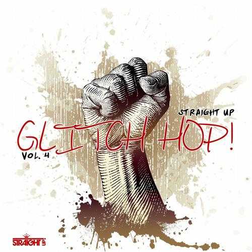 Album Art - Straight Up Glitch Hop! Vol. 4