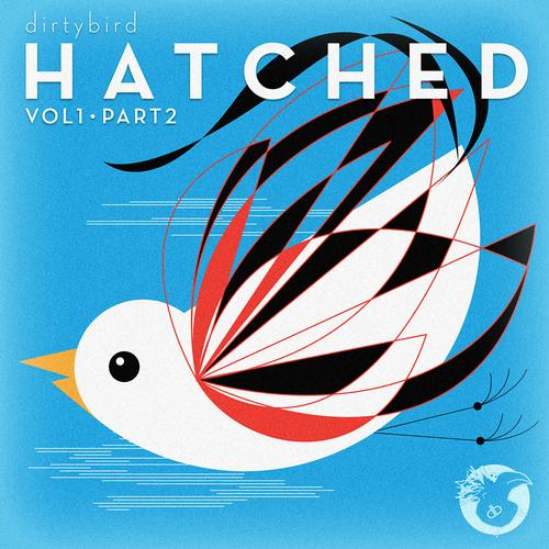 Album Art - Dirtybird HATCHED (Part 2)