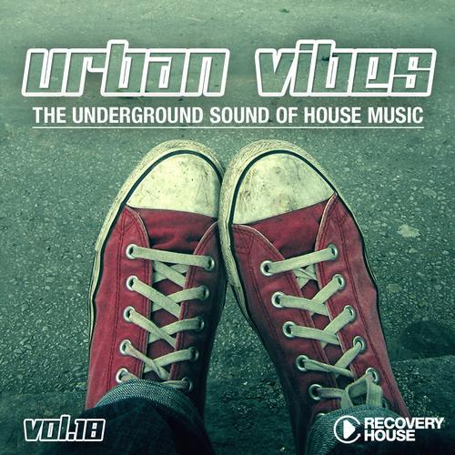 Album Art - Urban Vibes - The Underground Sound Of House Music Vol. 18