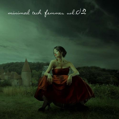 Album Art - Minimal Tech Femmes Volume 02