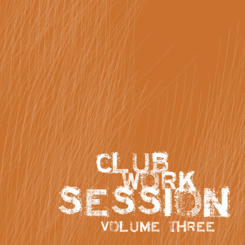 Club Work Session Volume 03 Album Art