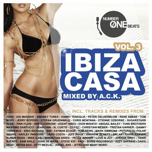 Album Art - Ibiza Casa, Vol. 3 - Mixed By A.C.K. (incl. 34 Unmixed Tracks & 2 Non-stop DJ Mixes)