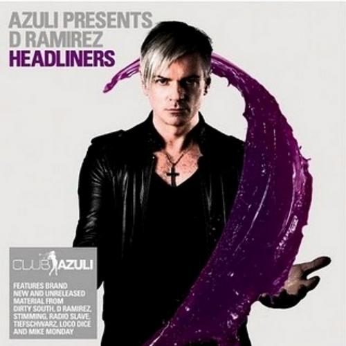 Album Art - Azuli Presents D Ramirez : Headliners Mixed