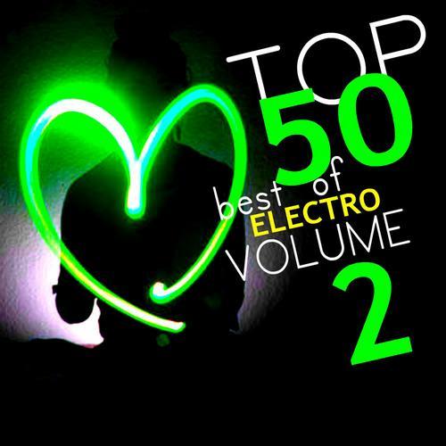 Top 50 Best Of Electro Volume 2 Album Art