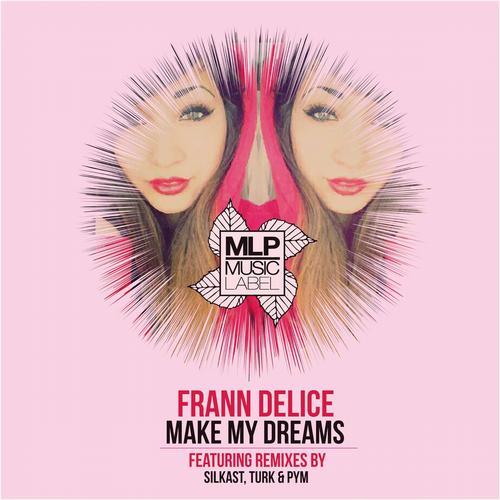 Make My Dreams Album Art
