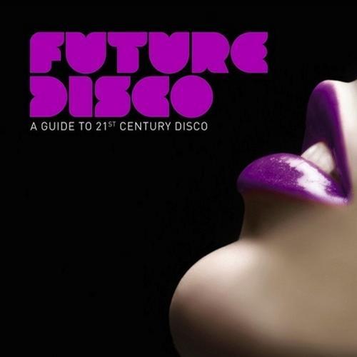 Album Art - Azuli presents Future Disco - A Guide To 21st Century Disco
