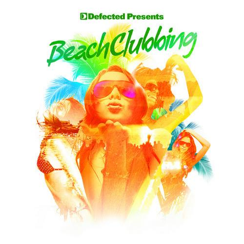 Album Art - Defected presents Beach Clubbing