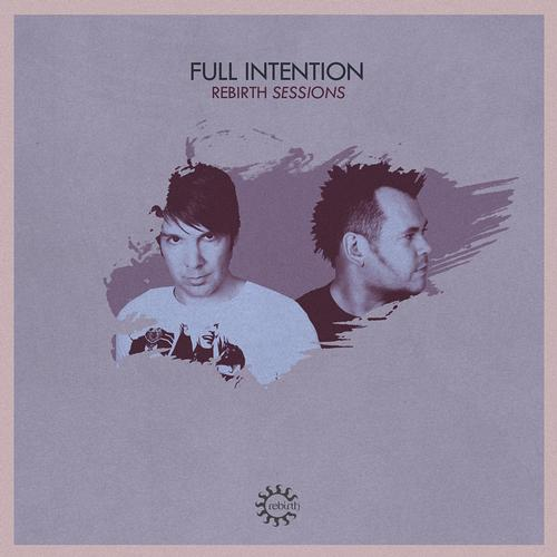Album Art - Rebirth Sessions - Full Intention