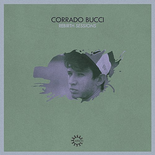 Album Art - Rebirth Sessions - Corrado Bucci