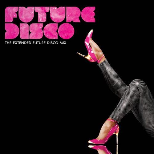 Album Art - Future Disco Vol. 2 - Unmixed DJ Version