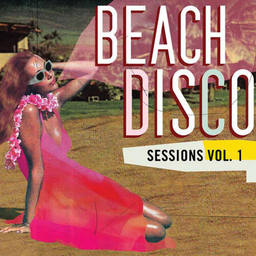 Album Art - Beach Disco Sessions Volume 1
