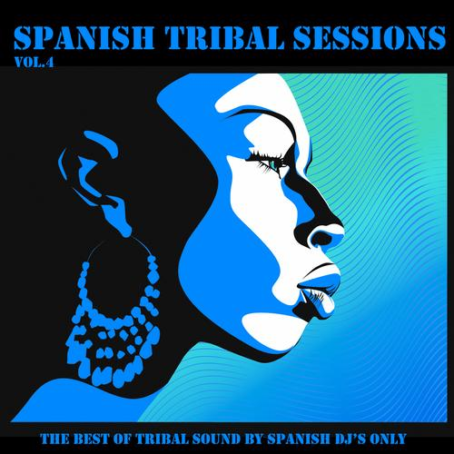 Album Art - Spanish Tribal Sessions Volume 4