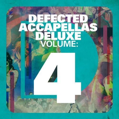 Album Art - Defected Accapellas Deluxe Volume 4
