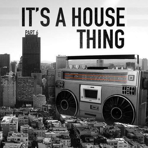 Album Art - It's A House Thing - Vol. 6