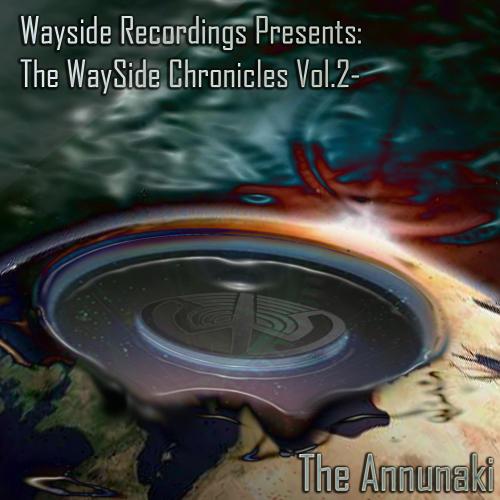 WaySide Chronicles Volume 2 - The Anunnaki Album Art