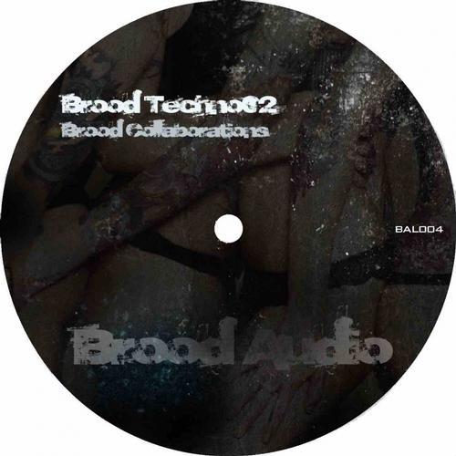 Album Art - Brood Techno02 - Brood Collaborations