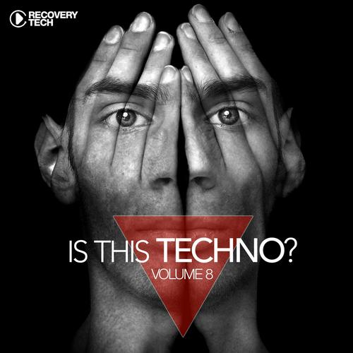 Album Art - Is This Techno? Vol. 8
