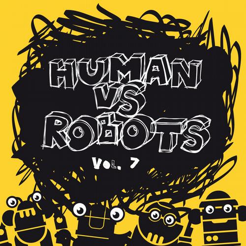 Album Art - Human vs. Robots, Vol. 7