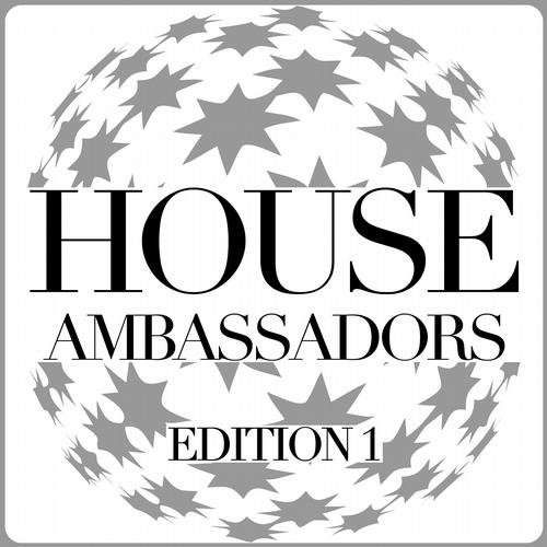 Album Art - House Ambassadors - Edition 1