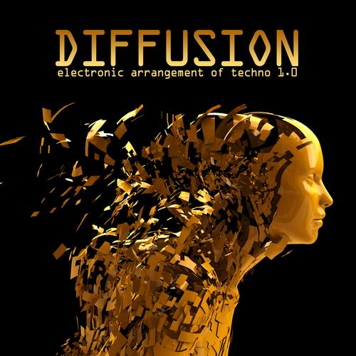 Album Art - Diffusion 1.0 - Electronic Arrangement of Techno