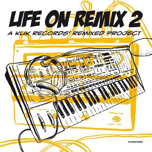 Album Art - Life On Remix Volume 2
