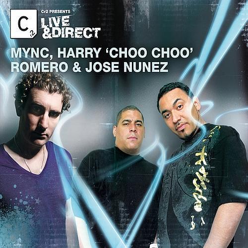 Album Art - Cr2 Presents Live & Direct - Mync, Harry Choo Choo Romero & Jose Nunez