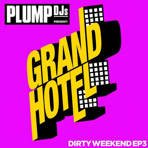 Album Art - Plump DJs present Dirty Weekend EP 3