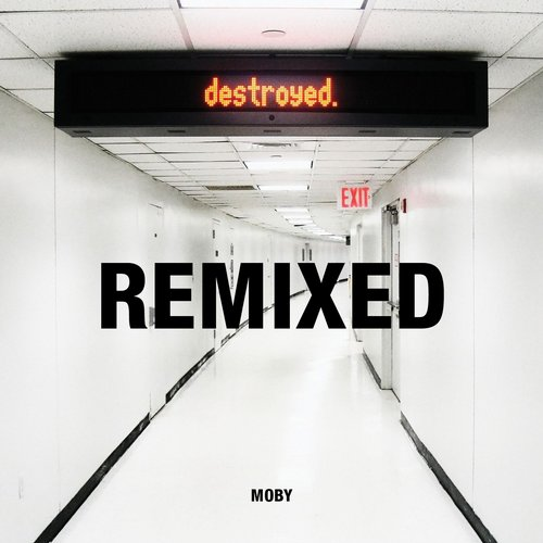 Album Art - Destroyed Remixed