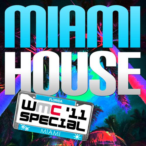 Album Art - Miami House WMC 2011 Special