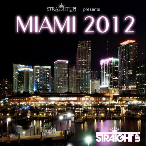 Straight Up! Presents Miami 2012 Album Art