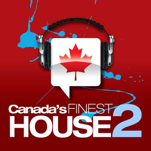 Album Art - Canada's Finest House 2