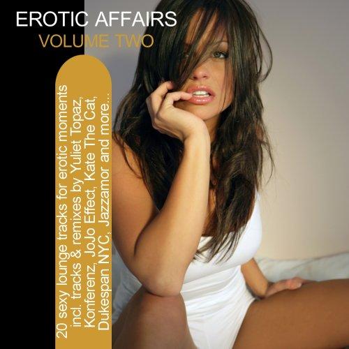 Album Art - Erotic Affairs Vol. 2 -  20 Sexy Lounge Tracks