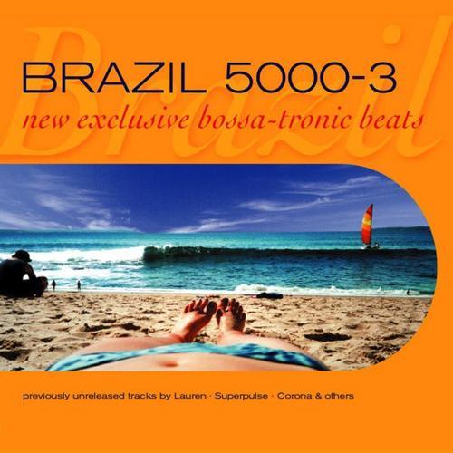 Album Art - Brazil 5000 Volume 3 New Exclusive Bossa Tronic Beats